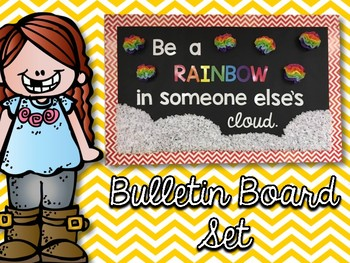 """Be a Rainbow in Someone Else's Cloud"" Bulletin Board Set"
