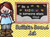 """""""Be a Rainbow in Someone Else's Cloud"""" Bulletin Board Set"""