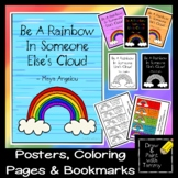 Be a Rainbow In Someone Else's Cloud,  Maya Angelou,  Inspiring Words Poster