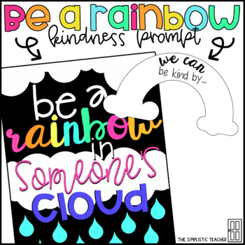 Be a Rainbow in Someone's Cloud Bulletin Board, Door Decor, or Poster