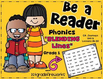 Be a Reader...Blending Lines  Grade 1 Unit 6
