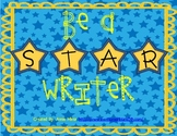 Be a STAR Writer! Classroom Display