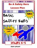 Safety Hero Lesson Plan Grades K-1