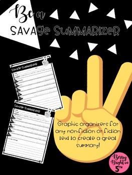 Be a Savage Summarizer Graphic Organizers