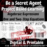 Be a Secret Agent Algebra Project Based Learning Algebraic Expressions Equations