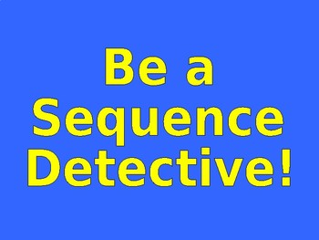 Be a Sequencing Detective!