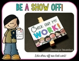 Be a Show Off! {Displaying Our Best Work}