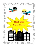 Be a Sightword Super Hero