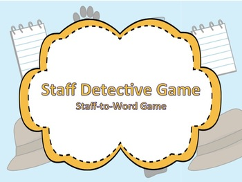Be a Staff Detective: Staff to Word PowerPoint Game