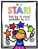 Be a Star! Back to School First Day Printables for K-2