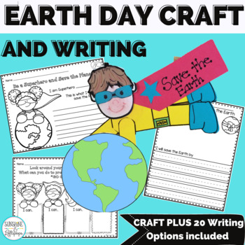 Earth Day Craft and Writing Prompt:Be a Superhero & Save the Earth for 1st Grade