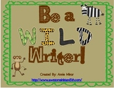 Be a WILD Writer! Classroom Display (Safari Themed)
