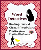 Word Detectives: Reading, Context Clue, & Vocabulary Practice