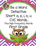 Be a Word Detective Short a, e, i, o, u CVC Words... Freebie
