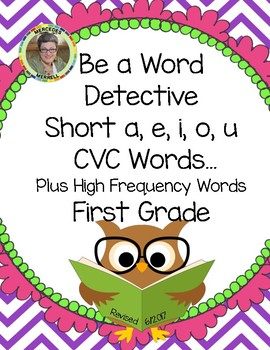 Be a Word Detective  Short a, e, i, o, u CVC Words... Plus