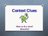 Be a Word Detective by using Context Clues