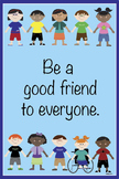 Be a good friend to everyone