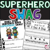 Sentence Fixers with the SWAG Rubric