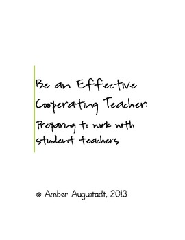 Be an Effective Cooperating Teacher: Preparing to Work with Student Teachers