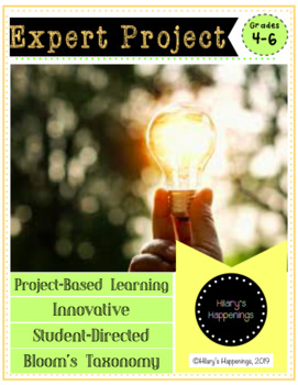 Be an Expert-- Genius Hour-- Project-Based Learning