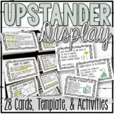 """Be an Upstander"" Interactive Bulletin Board"