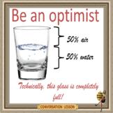 Be an optimist  - ESL adult and kid conversation classes