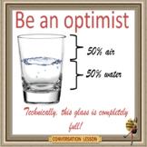 Be an optimist  - ESL adult and kid conversation classes