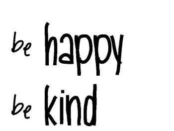 Be happy Be Kind Be Your Best Inspirational Display Poster
