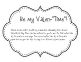 "Be my Valen-""time"""