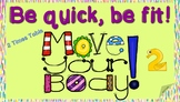 Be quick, be fit! 2 Times Table practice ENGLISH and SPANISH