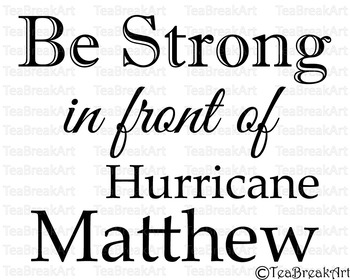 Be strong in front of hurricane Matthew Cutting Files SVG