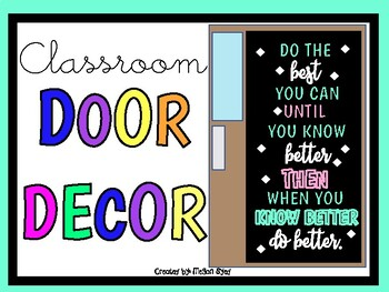 Be the BEST you can UNTIL you know better.. (Door Decor/Bulletin Board Kit)