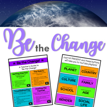 Be the Change: A Service Learning Research Project for Grades 7-12