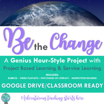Be the Change: A Service Learning Research Project for Gra