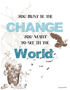 Be the Change Classroom Poster