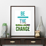 Be the Change Poster