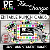 Be the Change Punch Cards Classroom Themed Decor  - Editable