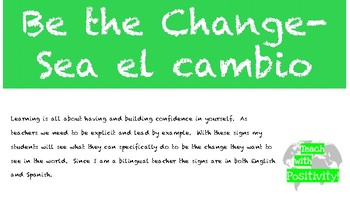 EDITABLE PPT Be the Change Sea el cambio Bilingual Classroom Decor