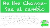 EDITABLE PPT Be the Change Sea el cambio Bilingual Classro