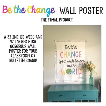 Be the Change Wall Poster