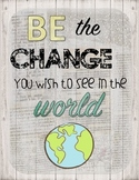 Be the Change You Wish to See in the World Retro Chic Poster