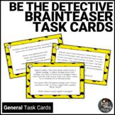 Be the Detective Brain Teaser Task Cards
