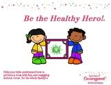 Be the Healthy Hero!