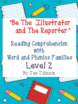 """""""Be the Illustrator and The Reporter"""" Level 2"""