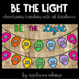 Be the Light: Classroom Random Acts of Kindness