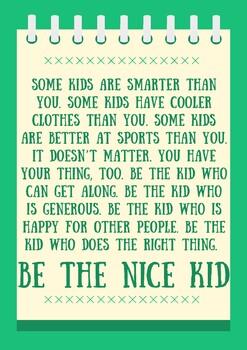 Be the Nice Kid
