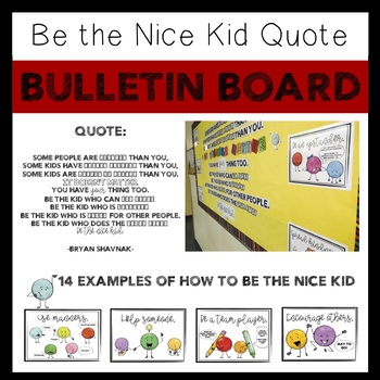 Be the Nice Kid Bulletin Board