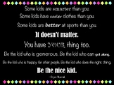 """Be the Nice Kid - Large Size Horizontal (48"""" x 36"""") Quote Poster"""