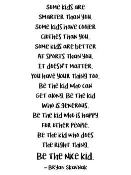 Be the Nice Kid Posters