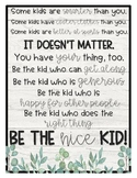 Be the Nice Kid Quote Poster